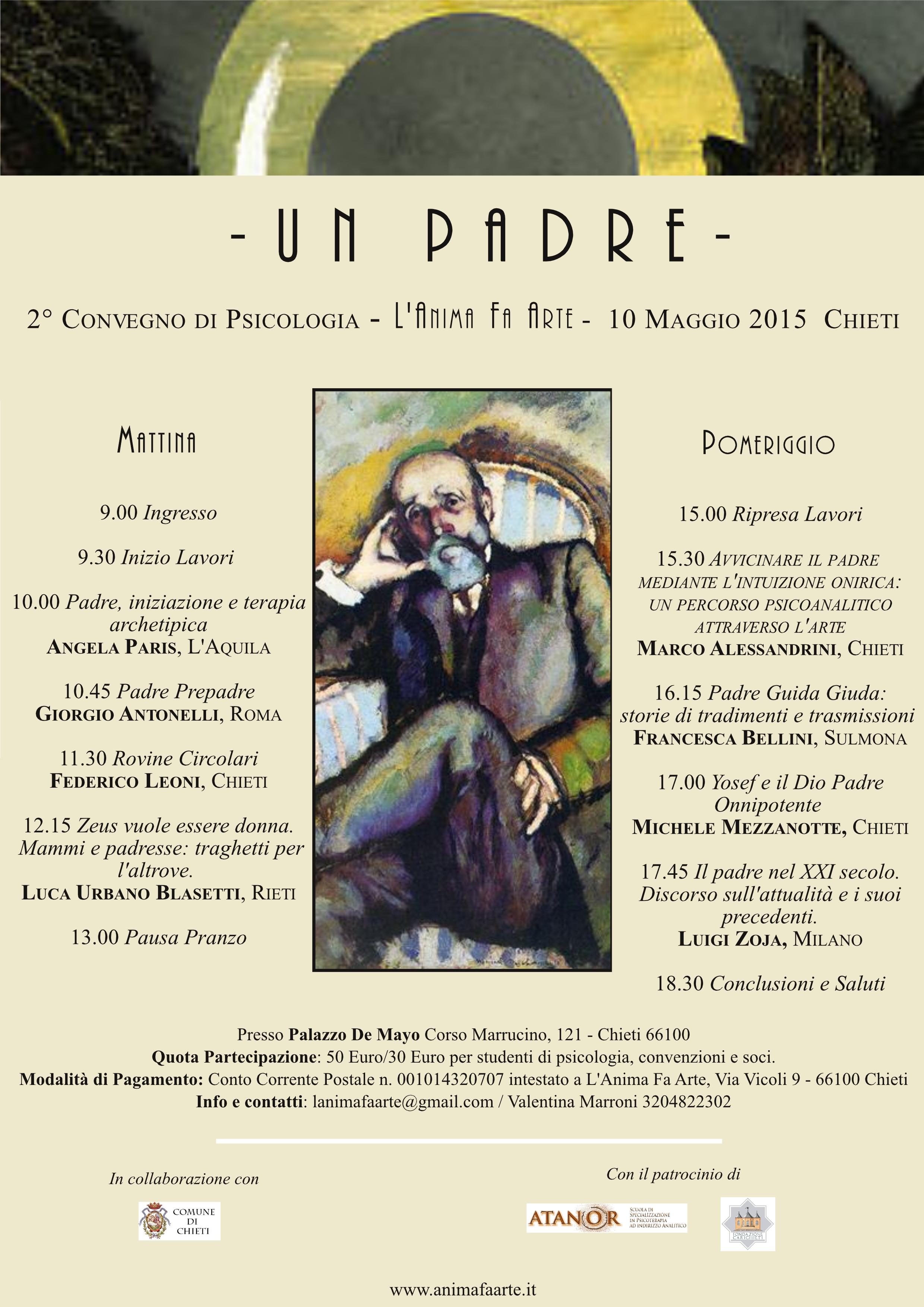 """10 Maggio 2015 – Chieti – UN PADRE – 2′ convegno di Psicologia """"L'Anima fa Arte"""","""