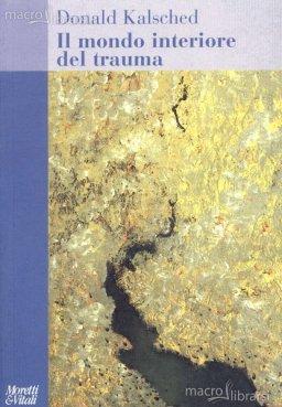 Donald Kalsched il-mondo-interiore-del-trauma-libro_53718